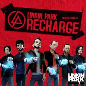 Linkin Park - Recharge