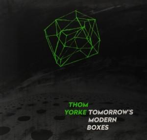 Thom Yorke - Tomorrow's Modern Boxes