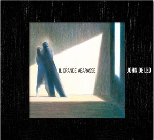 John De Leo - Il Grande Abarasse