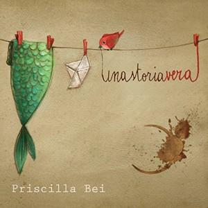 Priscilla Bei - Una storia vera